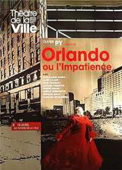 Orlando ou lImpatience - Theatre de la ville - GOUJON